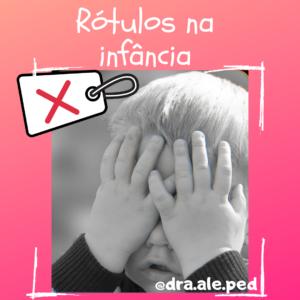 O Rótulo na Infância